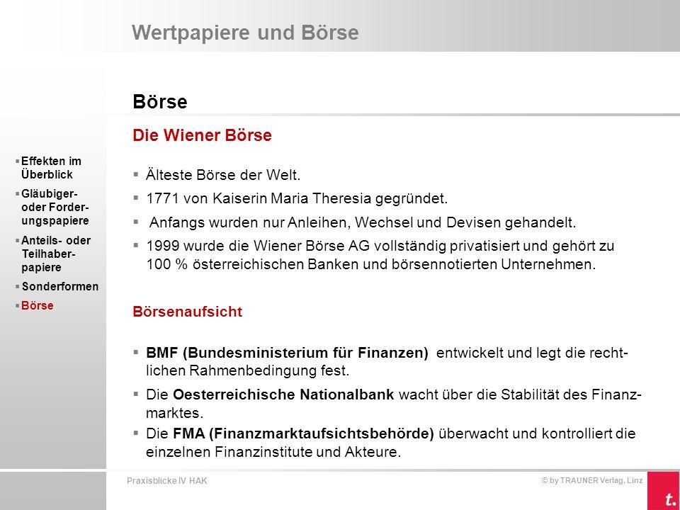 Wertpapiere und Börse Börse Die Wiener Börse Älteste Börse der Welt.