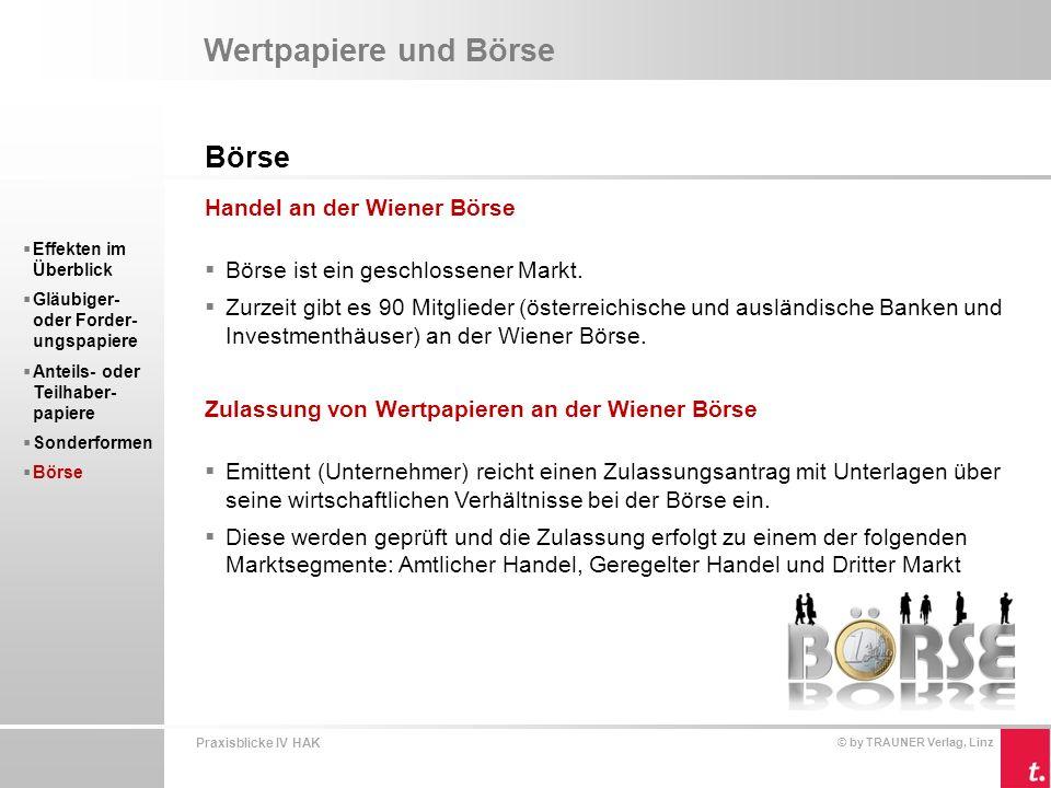 Wertpapiere und Börse Börse Handel an der Wiener Börse
