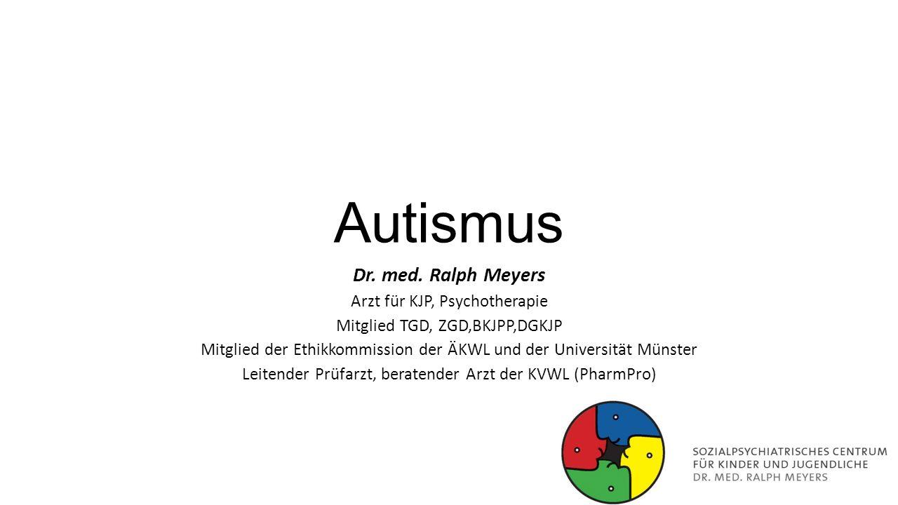 Autismus Dr. med. Ralph Meyers Arzt für KJP, Psychotherapie