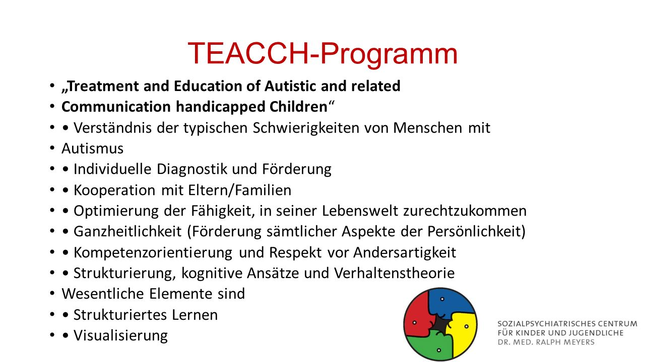 "TEACCH-Programm ""Treatment and Education of Autistic and related"