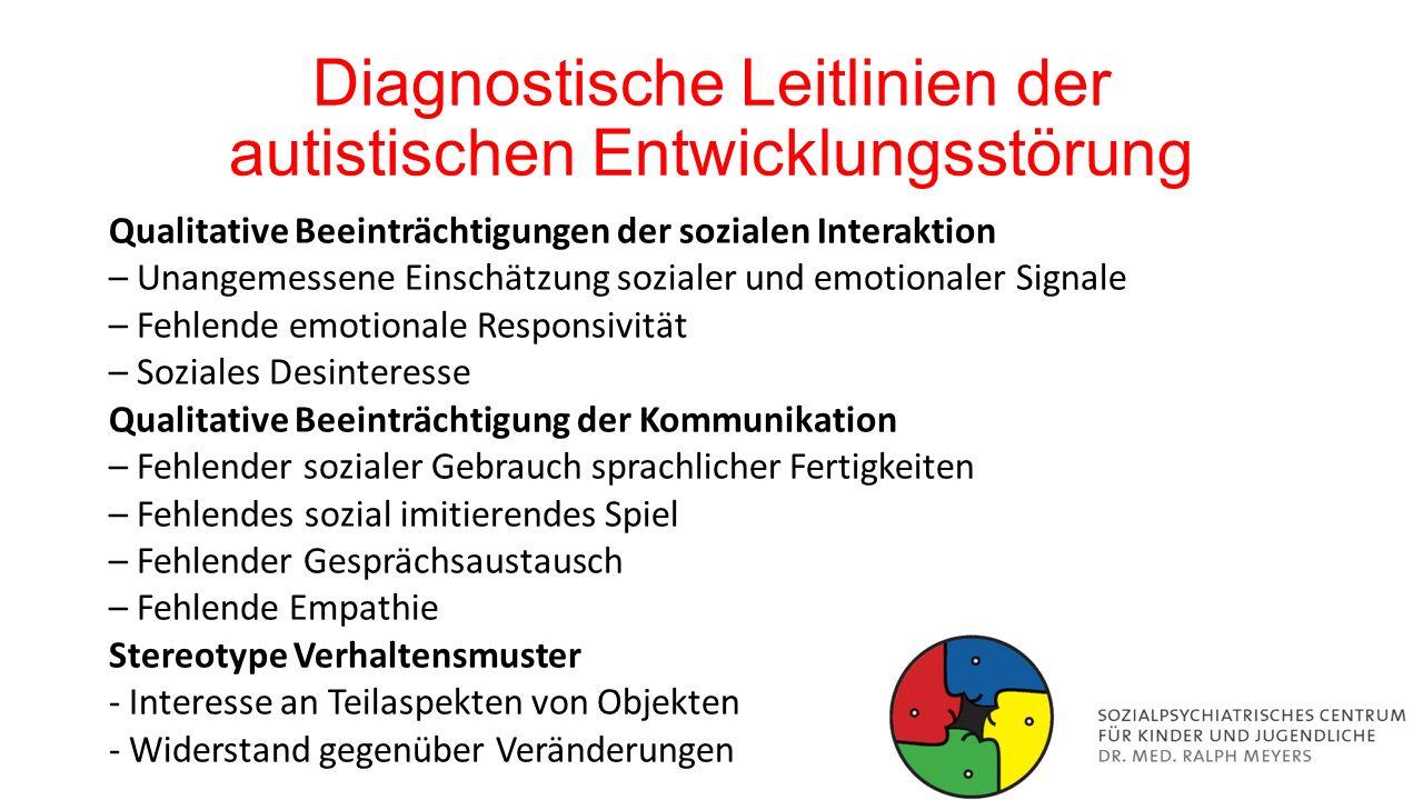 Diagnostische Leitlinien der autistischen Entwicklungsstörung