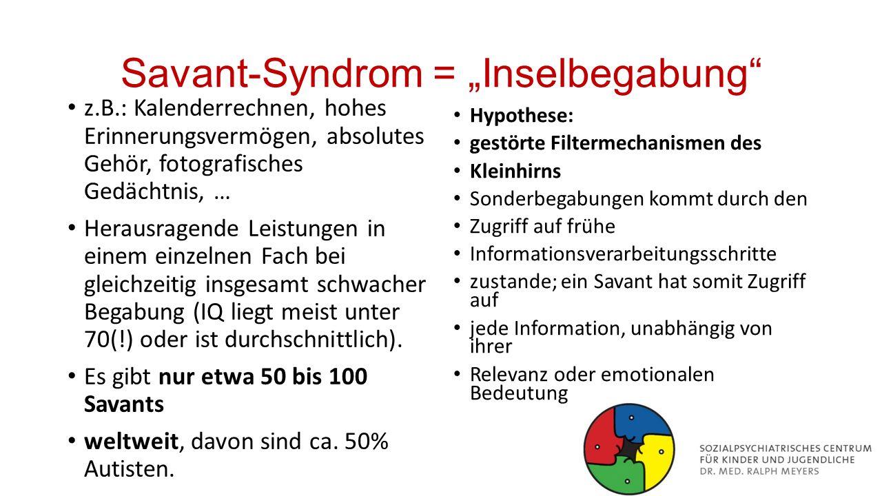 "Savant-Syndrom = ""Inselbegabung"
