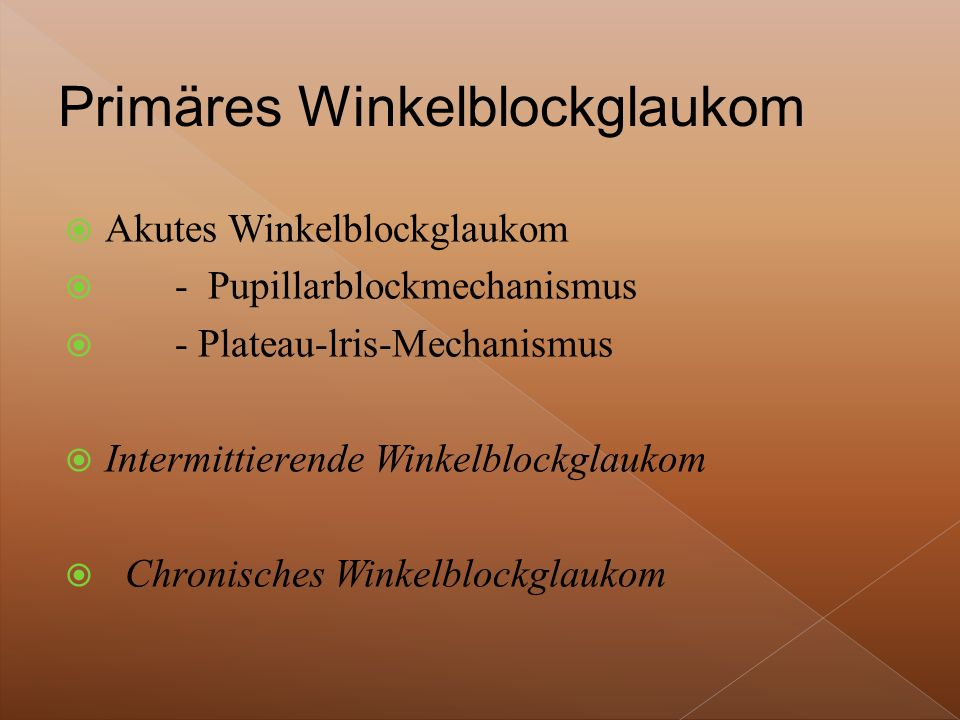 Primäres Winkelblockglaukom