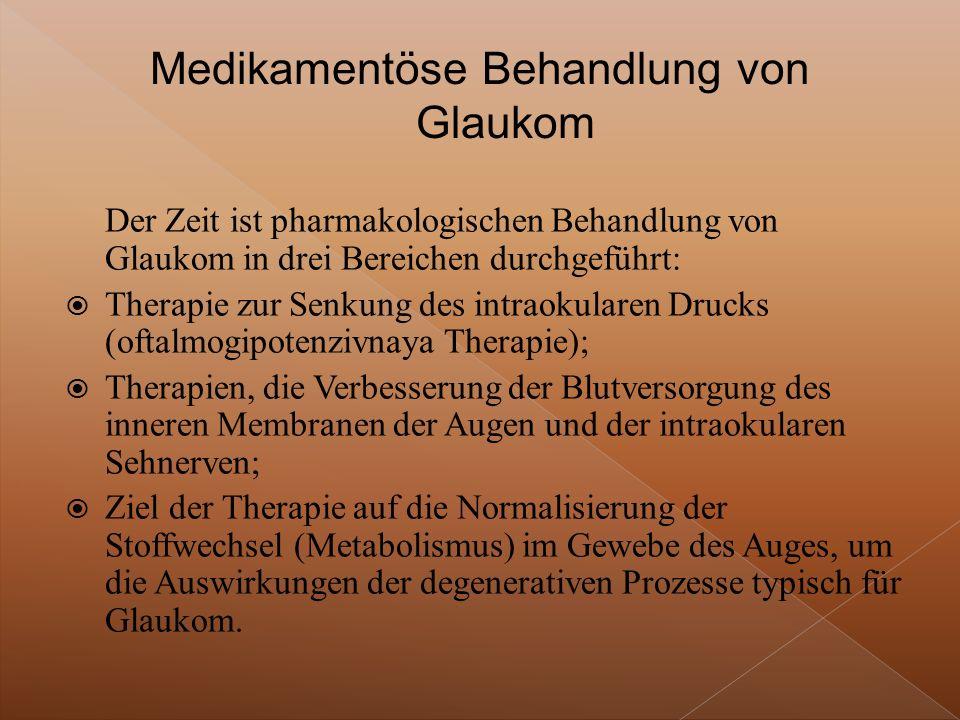 Medikamentöse Behandlung von Glaukom
