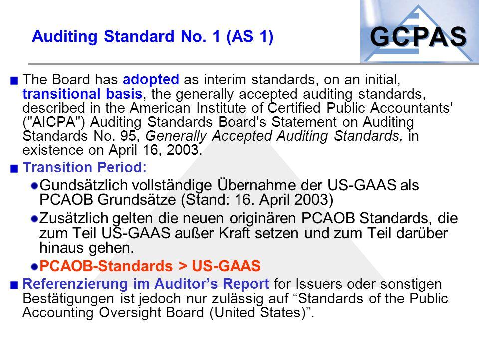 Auditing Standard No. 1 (AS 1)