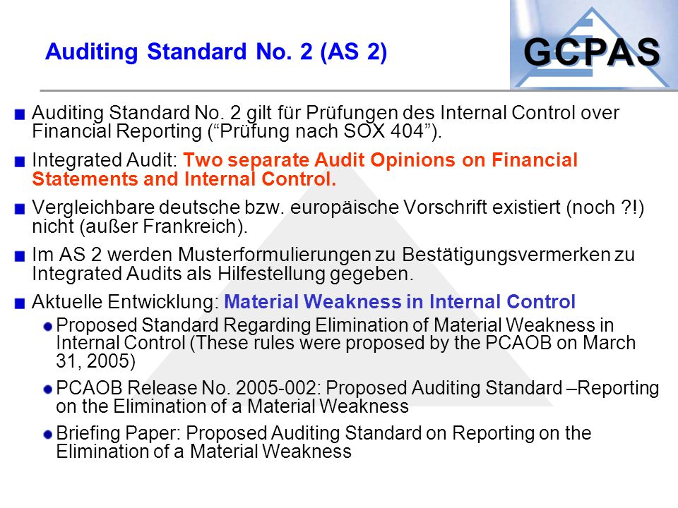 Auditing Standard No. 2 (AS 2)