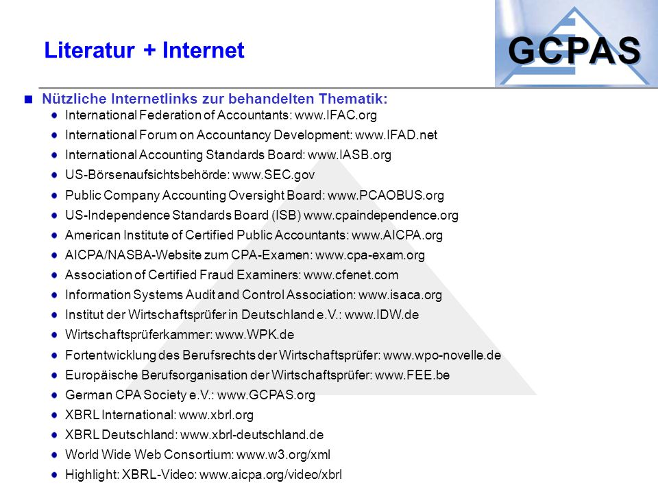 Literatur + Internet Nützliche Internetlinks zur behandelten Thematik: