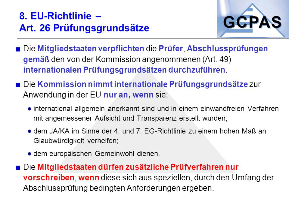 8. EU-Richtlinie – Art. 26 Prüfungsgrundsätze