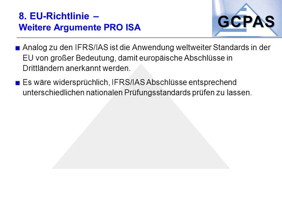 8. EU-Richtlinie – Weitere Argumente PRO ISA