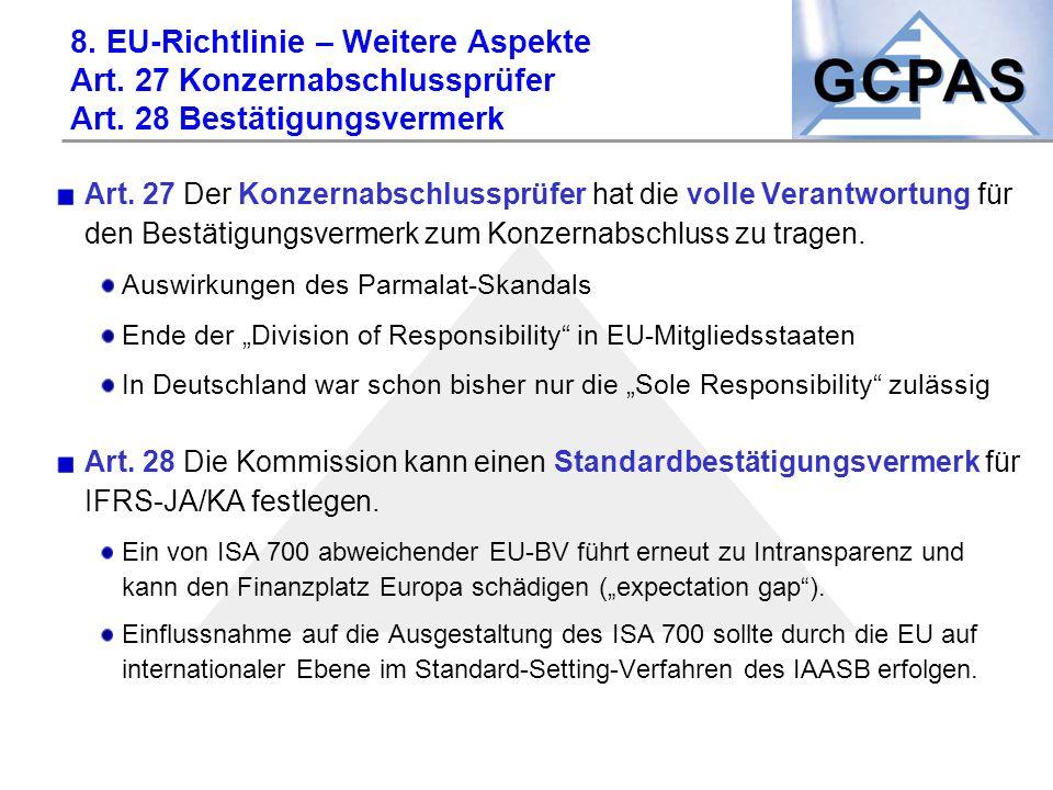 8. EU-Richtlinie – Weitere Aspekte Art. 27 Konzernabschlussprüfer Art