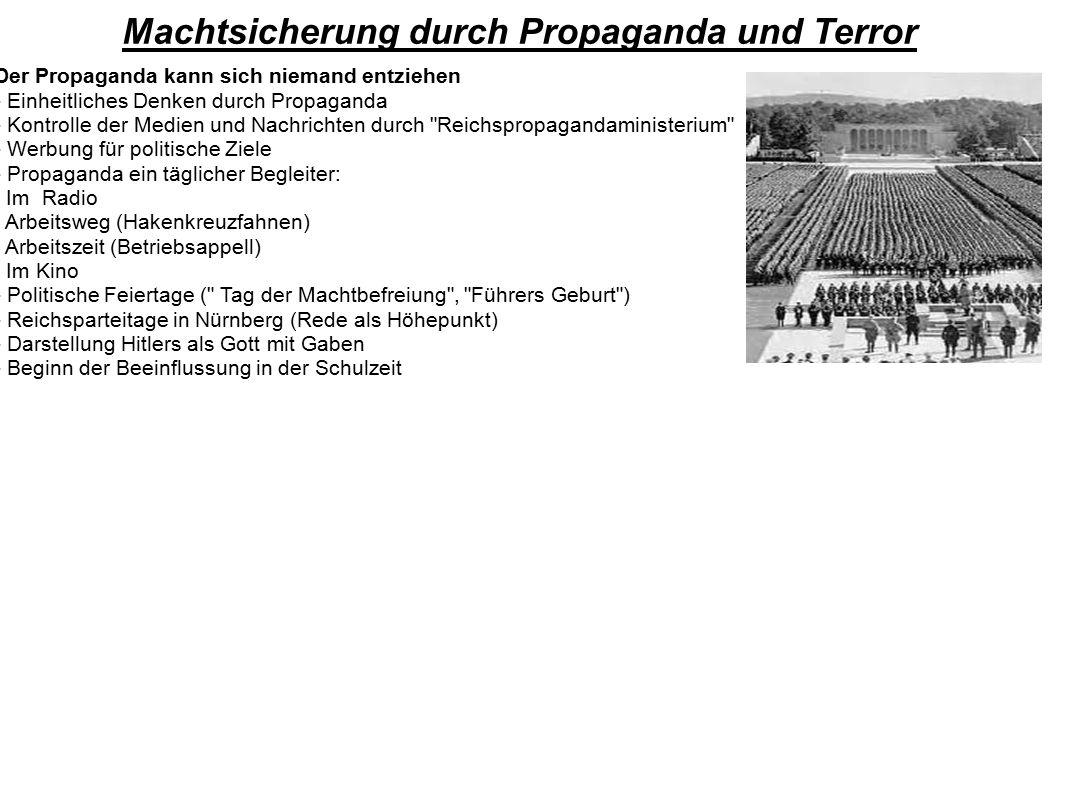 Machtsicherung durch Propaganda und Terror