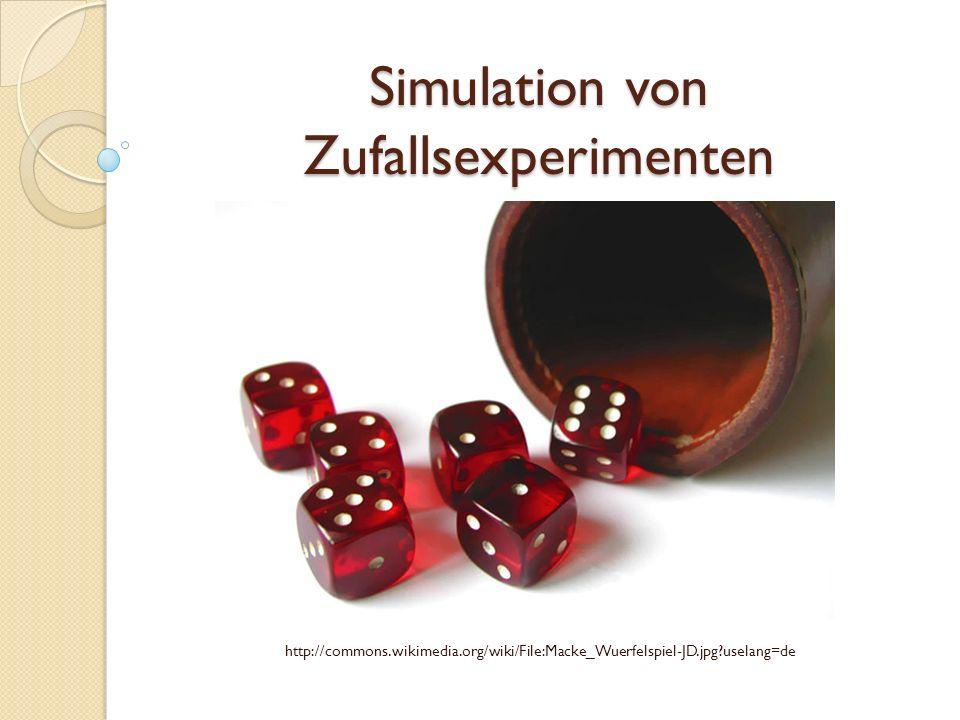 Simulation von Zufallsexperimenten