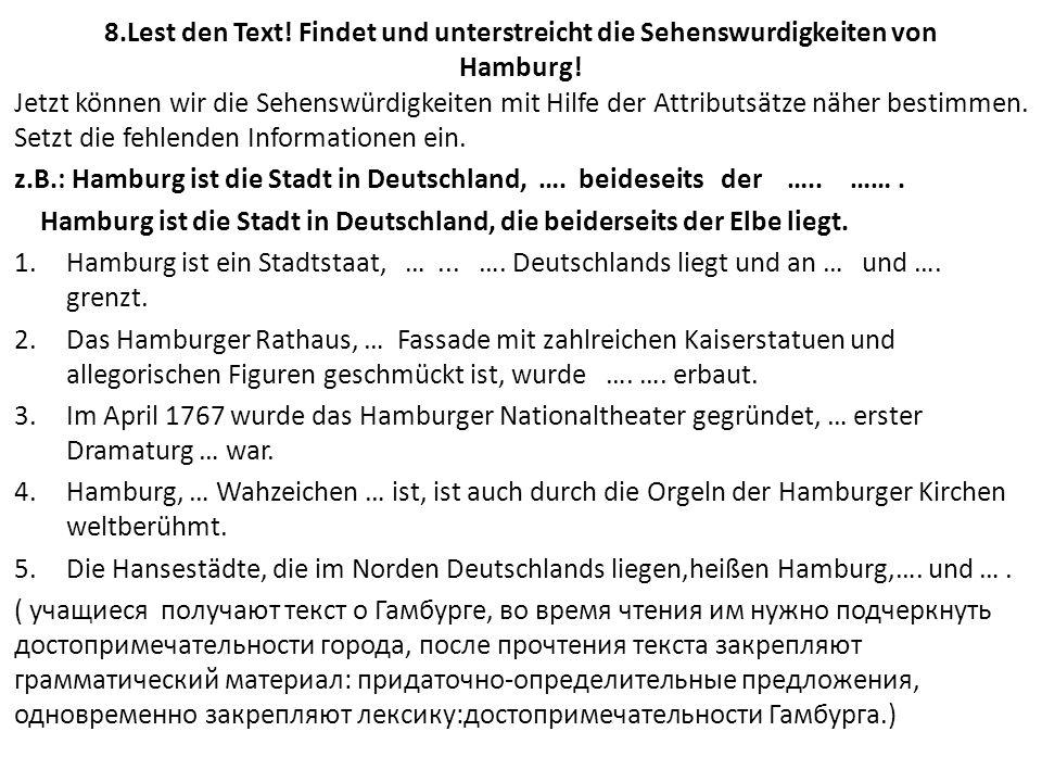 8.Lest den Text! Findet und unterstreicht die Sehenswurdigkeiten von Hamburg!