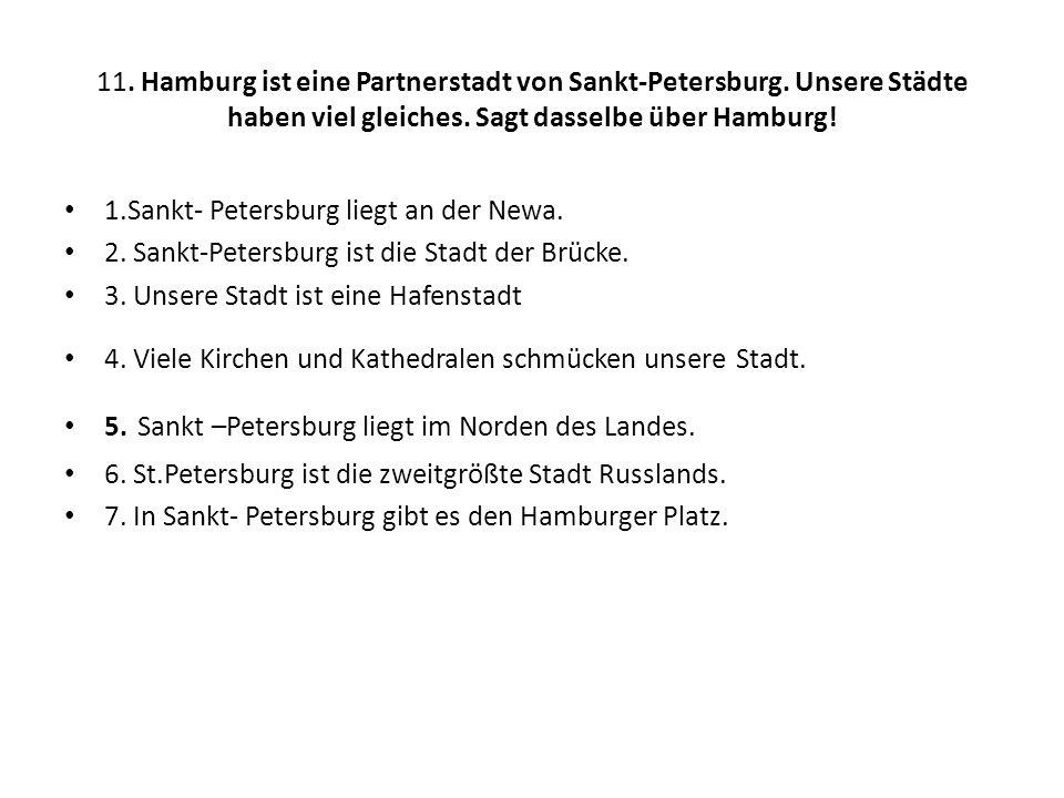 11. Hamburg ist eine Partnerstadt von Sankt-Petersburg