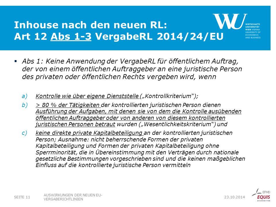Inhouse nach den neuen RL: Art 12 Abs 1-3 VergabeRL 2014/24/EU