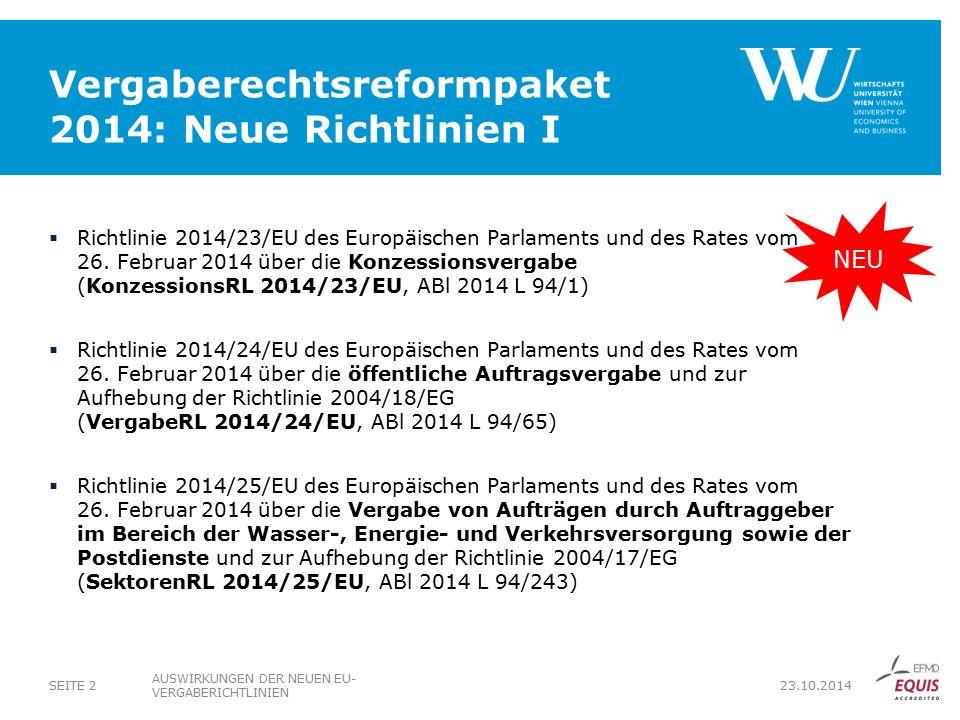 Vergaberechtsreformpaket 2014: Neue Richtlinien I