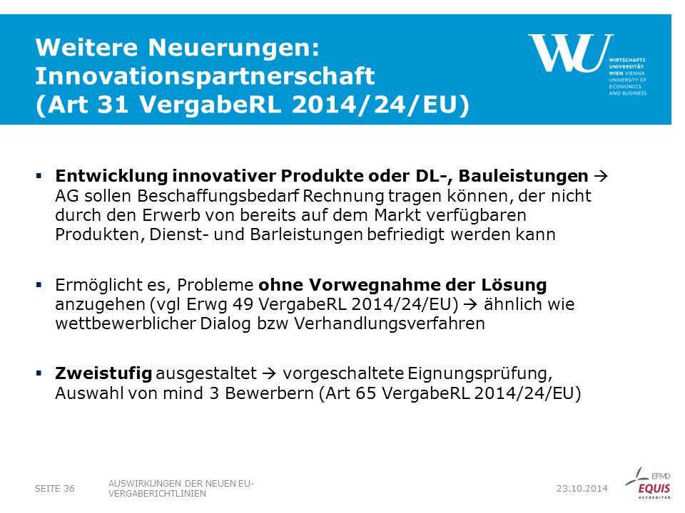 Weitere Neuerungen: Innovationspartnerschaft (Art 31 VergabeRL 2014/24/EU)