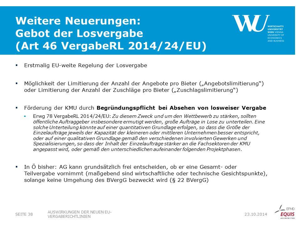 Weitere Neuerungen: Gebot der Losvergabe (Art 46 VergabeRL 2014/24/EU)