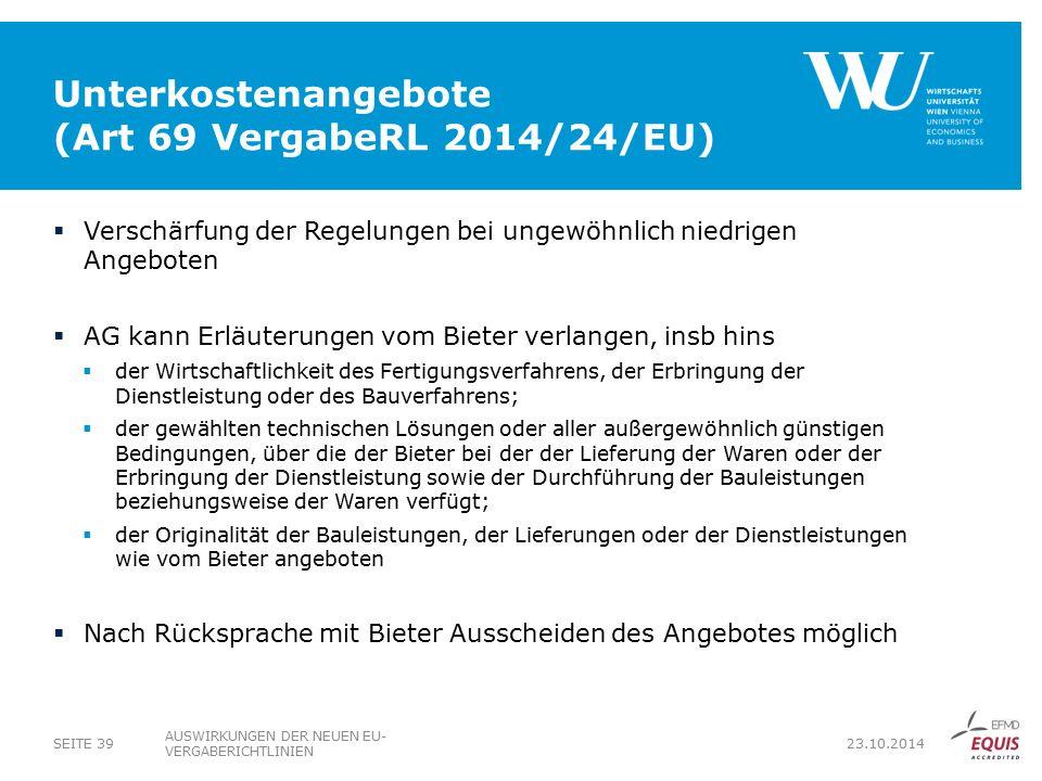 Unterkostenangebote (Art 69 VergabeRL 2014/24/EU)