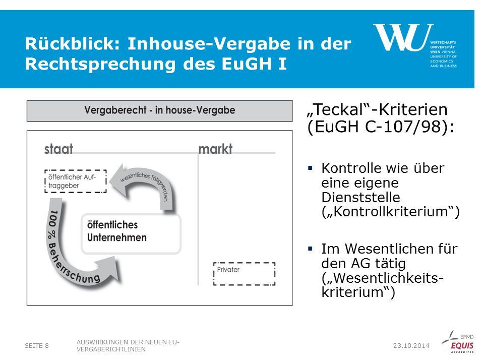 Rückblick: Inhouse-Vergabe in der Rechtsprechung des EuGH I