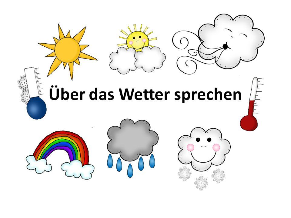 Über das Wetter sprechen