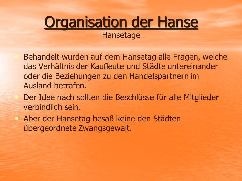 Organisation der Hanse Hansetage