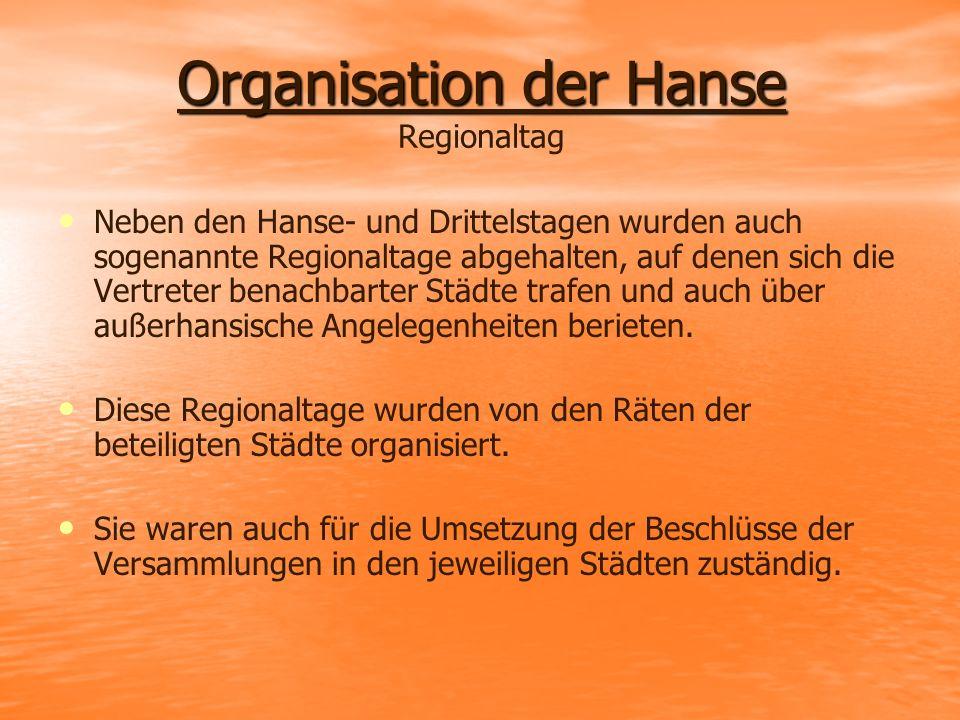 Organisation der Hanse Regionaltag