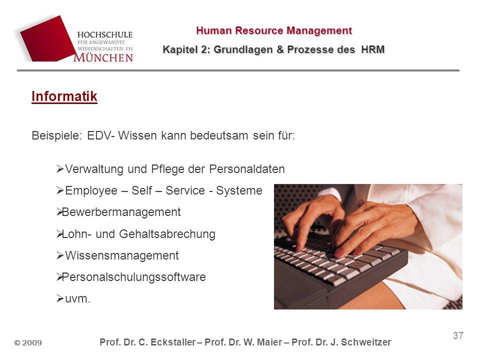 Informatik Beispiele: EDV- Wissen kann bedeutsam sein für: