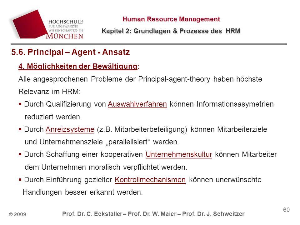 5.6. Principal – Agent - Ansatz