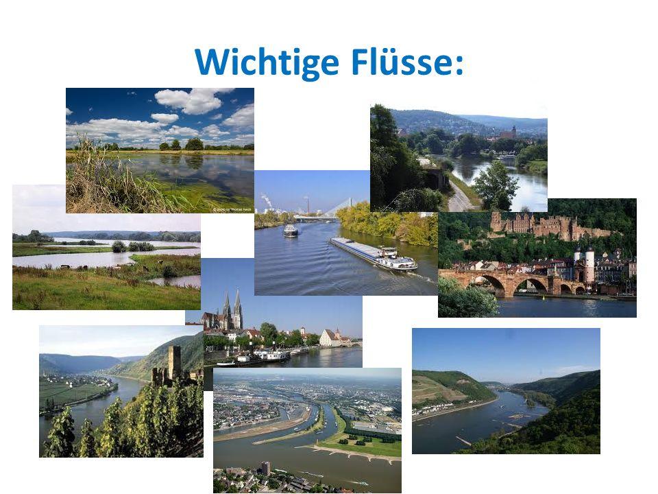 Wichtige Flüsse: