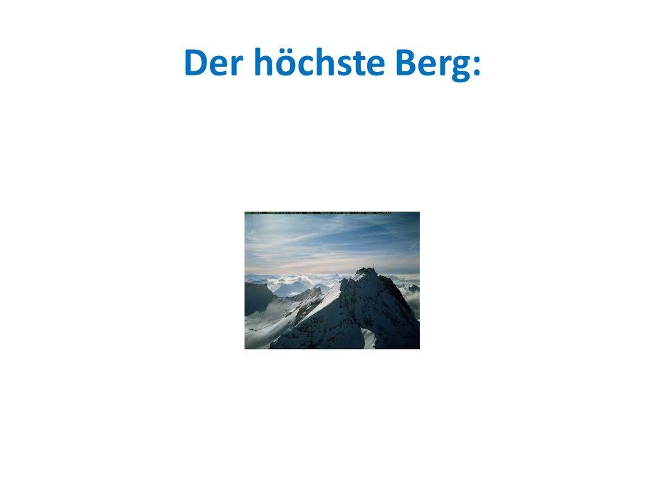 Der höchste Berg: