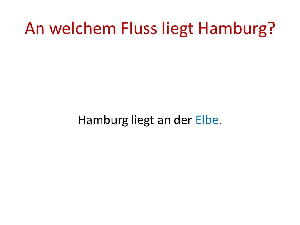 An welchem Fluss liegt Hamburg