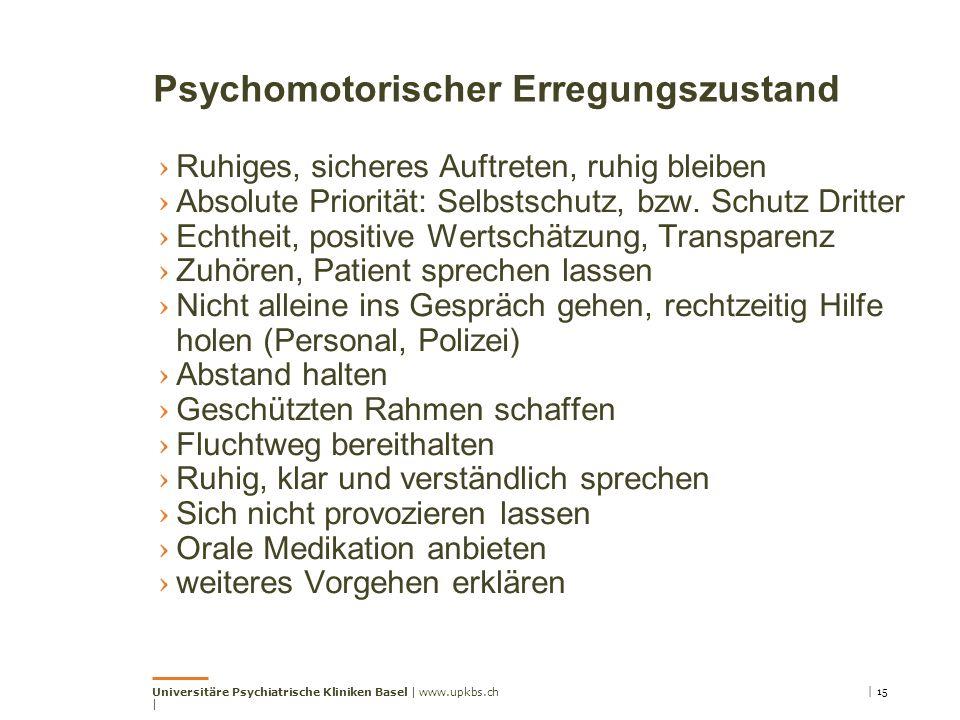 Psychomotorischer Erregungszustand