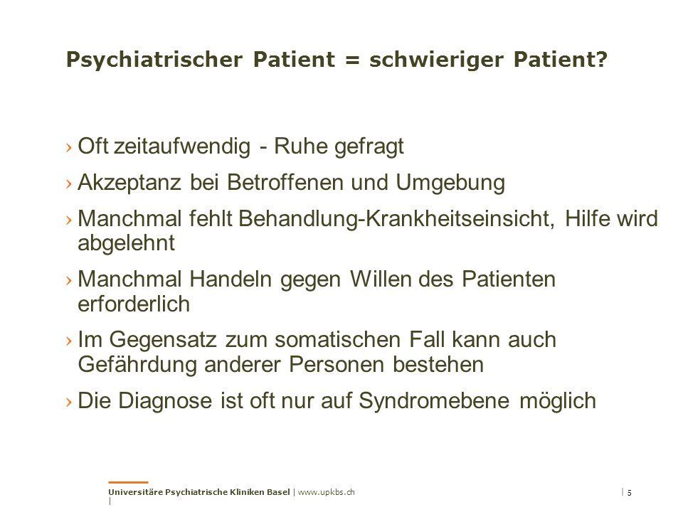 Psychiatrischer Patient = schwieriger Patient