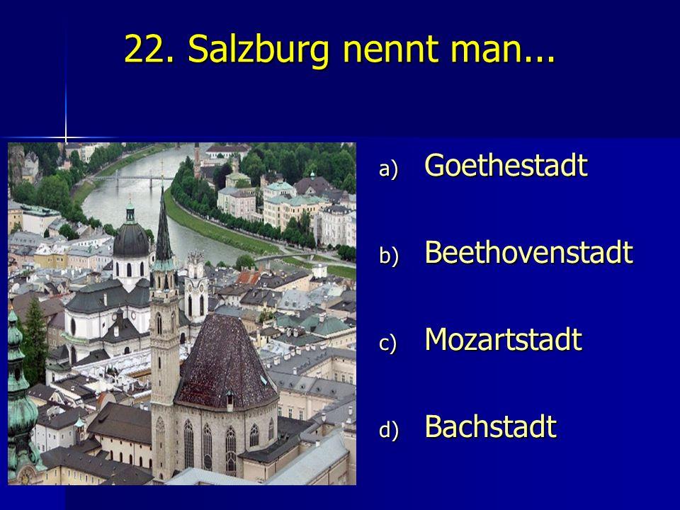 Goethestadt Beethovenstadt Mozartstadt Bachstadt