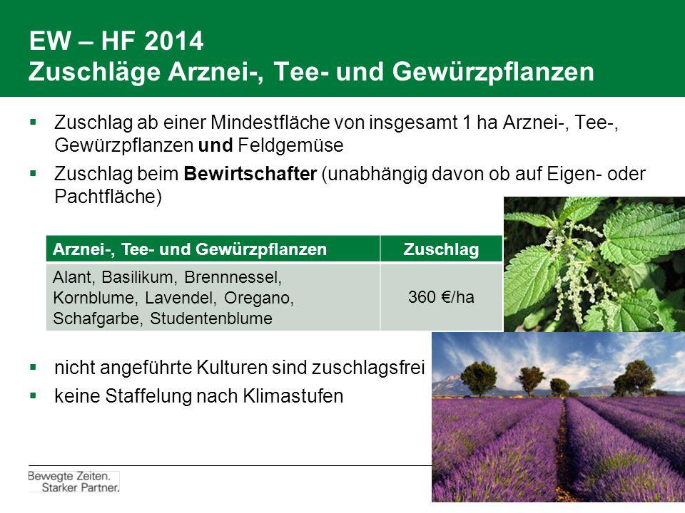 EW – HF 2014 Zuschläge Arznei-, Tee- und Gewürzpflanzen