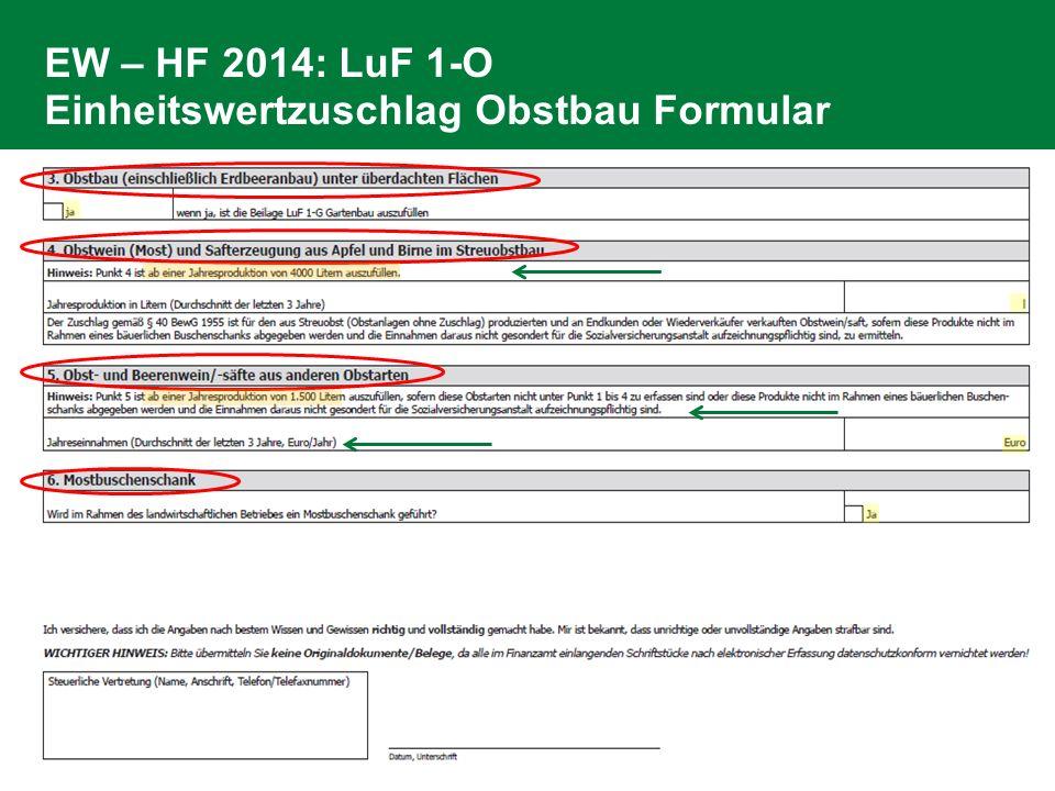 EW – HF 2014: LuF 1-O Einheitswertzuschlag Obstbau Formular