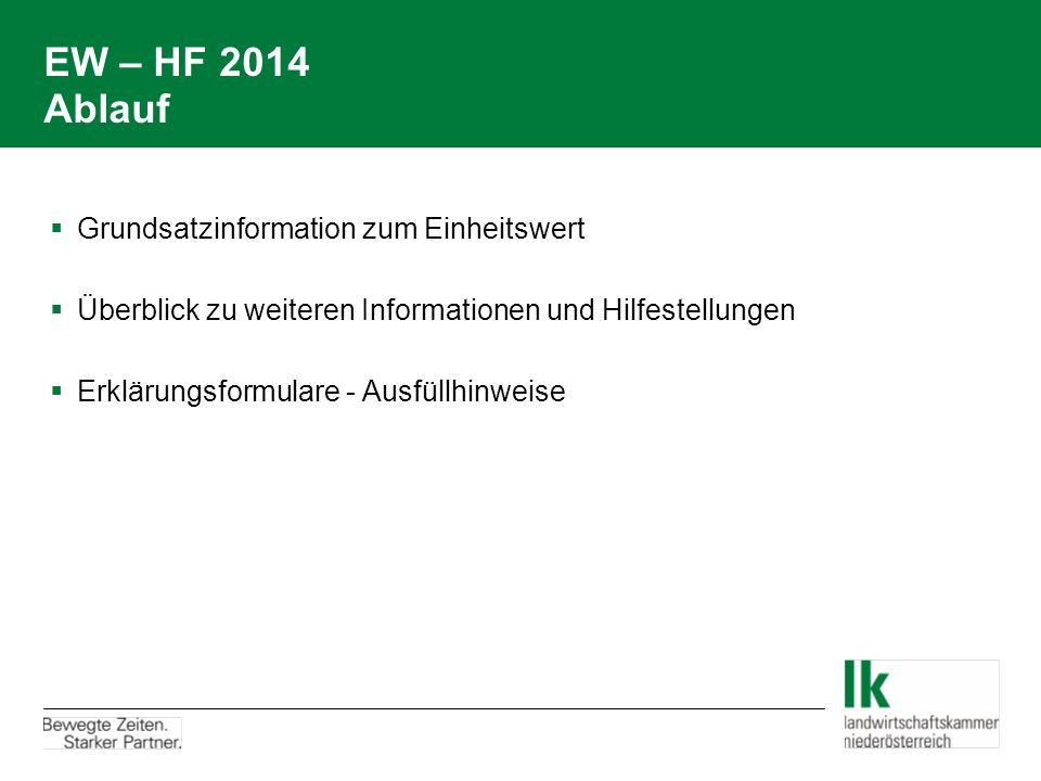 EW – HF 2014 Ablauf Grundsatzinformation zum Einheitswert