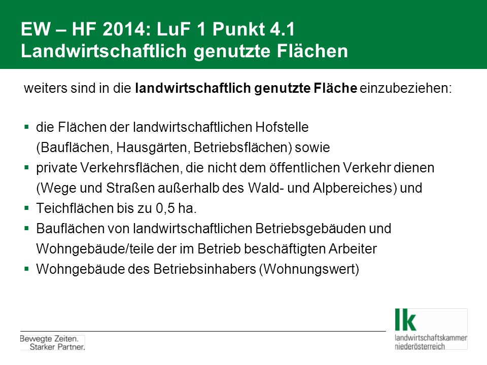 EW – HF 2014: LuF 1 Punkt 4.1 Landwirtschaftlich genutzte Flächen