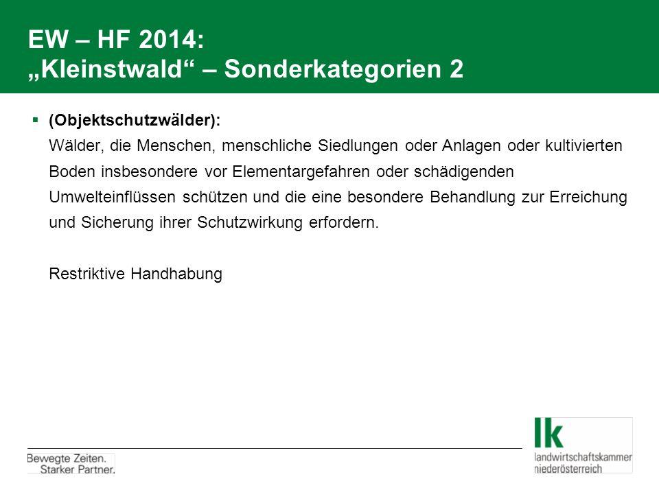 "EW – HF 2014: ""Kleinstwald – Sonderkategorien 2"