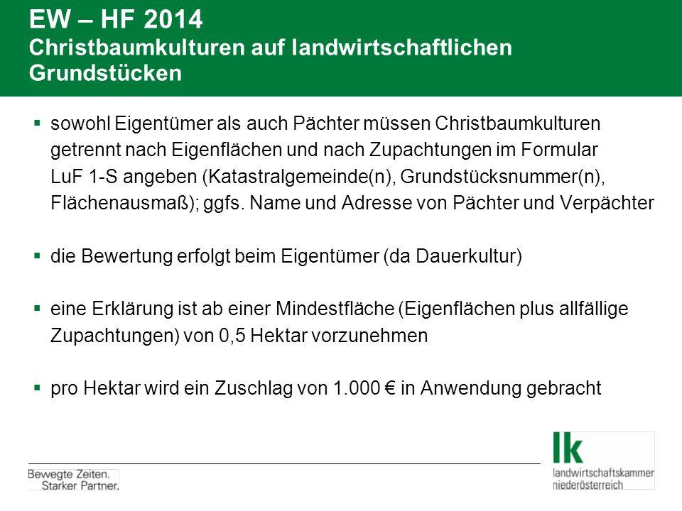 EW – HF 2014 Christbaumkulturen auf landwirtschaftlichen Grundstücken