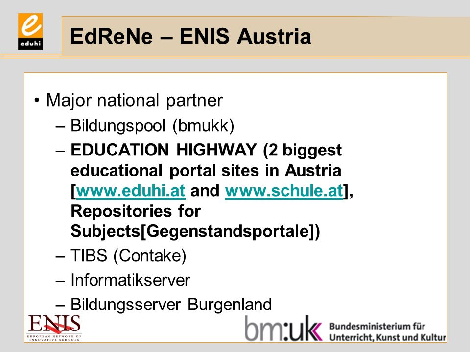EdReNe – ENIS Austria Major national partner Bildungspool (bmukk)