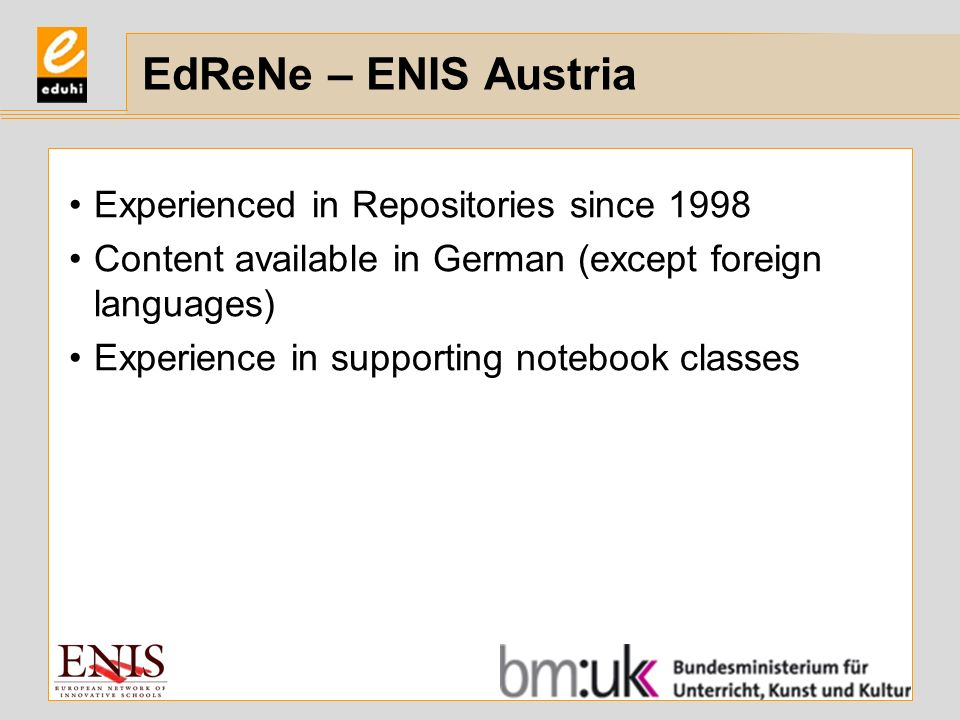 EdReNe – ENIS Austria Experienced in Repositories since 1998