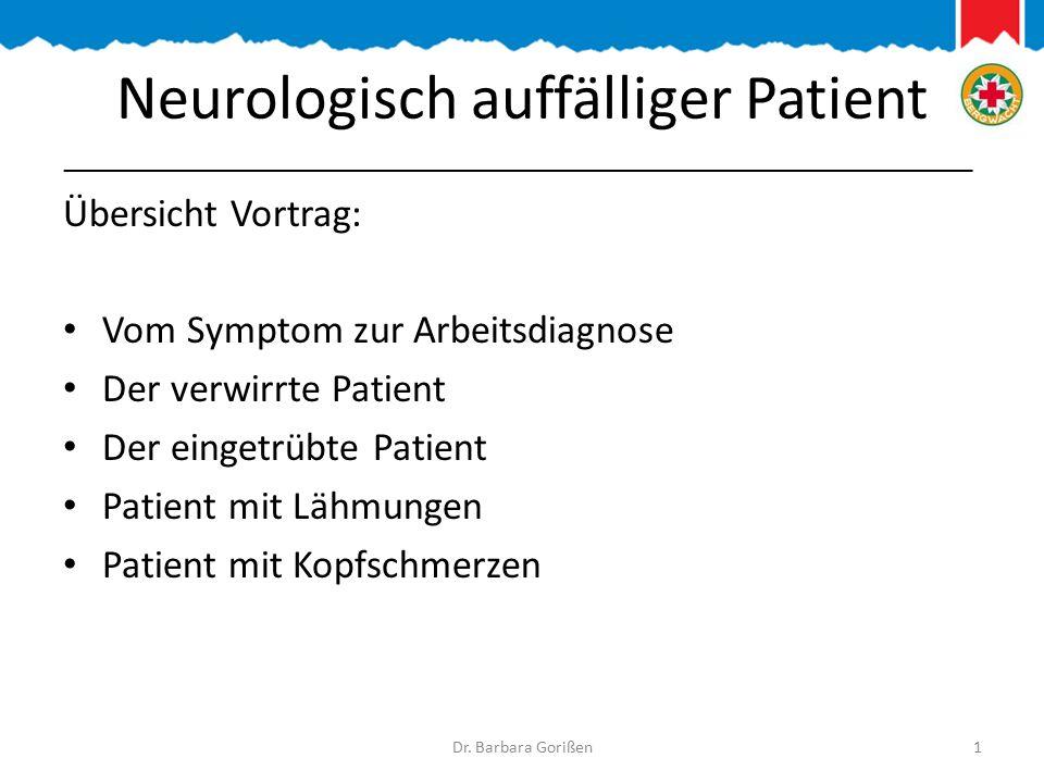 Neurologisch auffälliger Patient