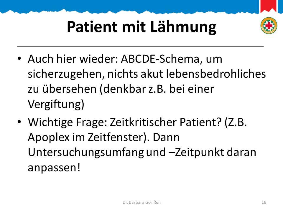 Patient mit Lähmung _______________________________________________________________.