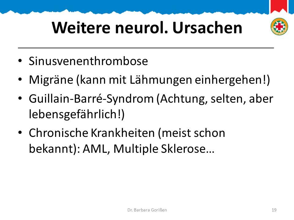 Weitere neurol. Ursachen