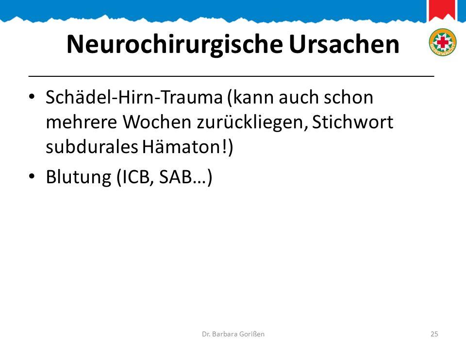 Neurochirurgische Ursachen