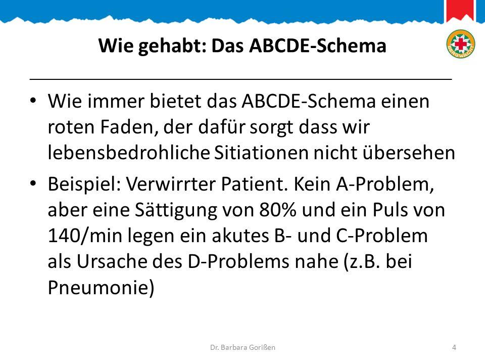 Wie gehabt: Das ABCDE-Schema