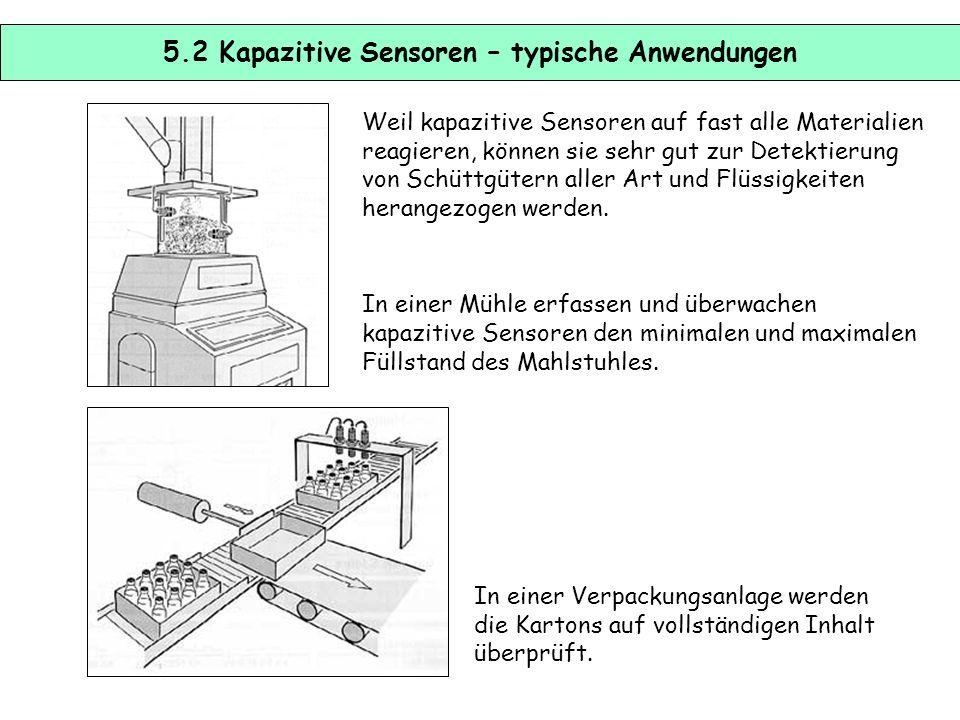 5.2 Kapazitive Sensoren – typische Anwendungen