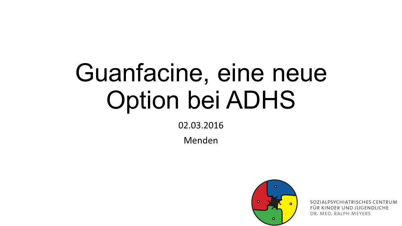 Guanfacine, eine neue Option bei ADHS